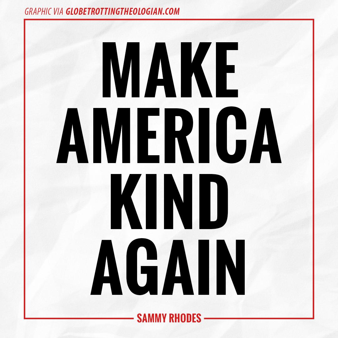make-america-kind-again